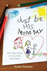 Just Be His Mommy | Julie Conner |