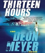Thirteen Hours | Deon Meyer |