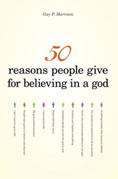 50 Reasons People Give for Believing in a God | Guy P. Harrison |
