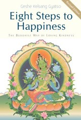 Eight Steps to Happiness | Kelsang Gyatso |