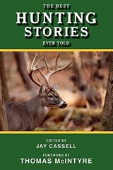 The Best Hunting Stories Ever Told |  |
