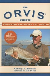 The Orvis Guide to Beginning Saltwater Fly Fishing | Conway X. Bowman |