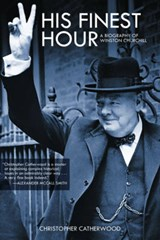 His Finest Hour | Christopher Catherwood |
