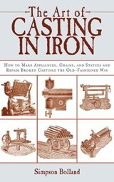 The Art of Casting in Iron | Simpson Bolland |