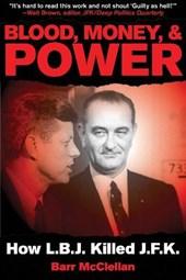 Blood, Money, & Power