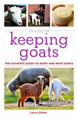 The Joy of Keeping Goats | Laura Childs |