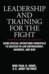 Leadership and Training for the Fight | Paul R. Howe |