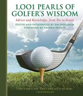 1001 Pearls of Golfers' Wisdom | Jim Apfelbaum |