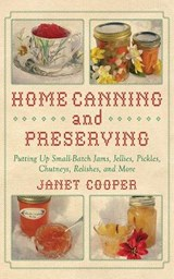 Home Canning and Preserving | Janet Cooper |