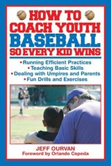 How to Coach Youth Baseball So Every Kid Wins | Jeffrey Ourvan |