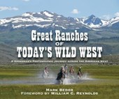 Great Ranches of Today's Wild West