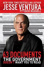 63 Documents the Government Doesn't Want You to Read | Jesse Ventura |