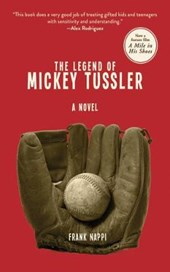 The Legend of Mickey Tussler | Frank Nappi |