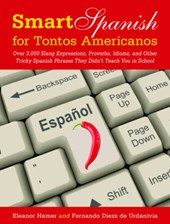Smart Spanish for Tontos Americanos