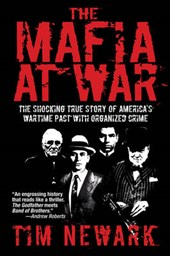 The Mafia At War | Tim Newark |