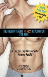 High Intensity Fitness Revolution for Men | Pete Cerqua |