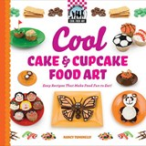 Cool Cake & Cupcake Food Art | Nancy Tuminelly |
