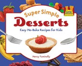 Super Simple Desserts | Nancy Tuminelly |