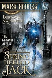 The Strange Affair of Spring Heeled Jack | Mark Hodder |