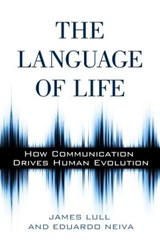 The Language of Life | Lull, James ; Neiva, Eduardo |