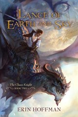 Lance of Earth and Sky | Erin Hoffman |