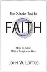 The Outsider Test for Faith | John W Loftus |