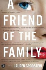 A Friend of the Family | Lauren Grodstein |
