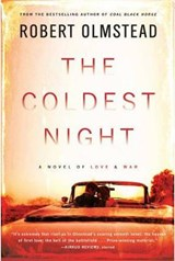 The Coldest Night | Robert Olmstead |