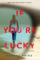 If You're Lucky | Yvonne Prinz |