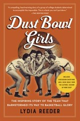 Dust Bowl Girls | Lydia Reeder |