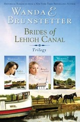 Brides of Lehigh Canal Trilogy | Wanda E. Brunstetter |