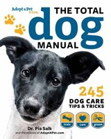 Total Dog Manual (Adopt-A-Pet.Com) | The Editors of Adopt-A-Pet Com |