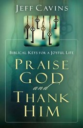 Praise God and Thank Him