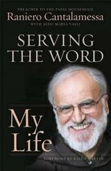 Serving the Word | Raniero Cantalamessa |