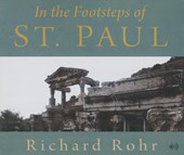 In the Footsteps of St. Paul | Richard Rohr |