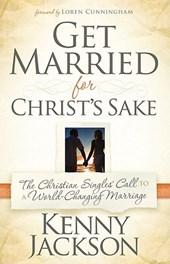 Get Married for Christ's Sake