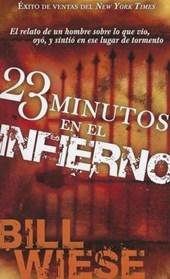23 Minutos en el infierno / 23 Minutes In Hell