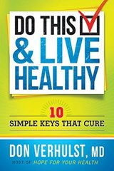 Do This & Live Healthy | Don Verhulst |