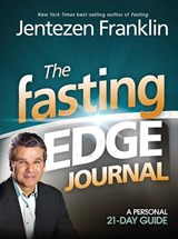 The Fasting Edge Journal | Jentezen Franklin |