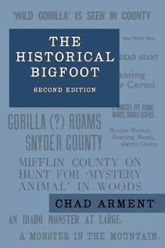 The Historical Bigfoot