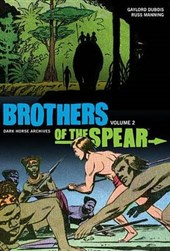Brothers of the Spear Archives Volume