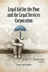 Legal Aid for the Poor and the Legal Services Corporation |  |