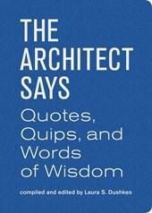 Architects say
