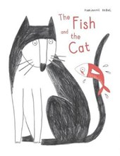 The Fish and the Cat | Marianne Dubuc |