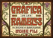 Grafica de les rambles: the signs of barcelona | Louise Fili |