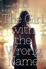 The Girl With the Wrong Name | Barnabas Miller |