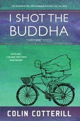 I Shot The Buddha | Colin Cotterill |