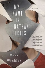My Name Is Nathan Lucius | Mark Winkler |
