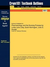 Outlines & Highlights for Pharmacology and the Nursing Proce
