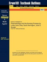 Outlines & Highlights for Pharmacology and the Nursing Proce | Reviews Cram101 Textboo |